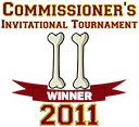 Winner of the 2011 Commissioner's Invitational Tournament